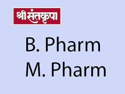 Shree Santkrupa College of Pharmacy – B. Pharm., M. Pharm.