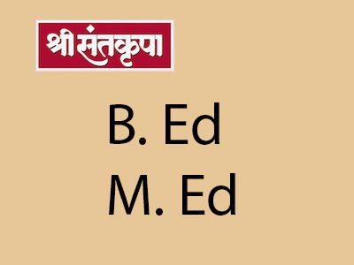 Shree Santkrupa Institute of Education – B.Ed., M.Ed.